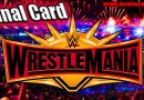 Final Card For WWE WrestleMania 35, Updated Matches, How To Watch, Start Time, Kick-Off Show