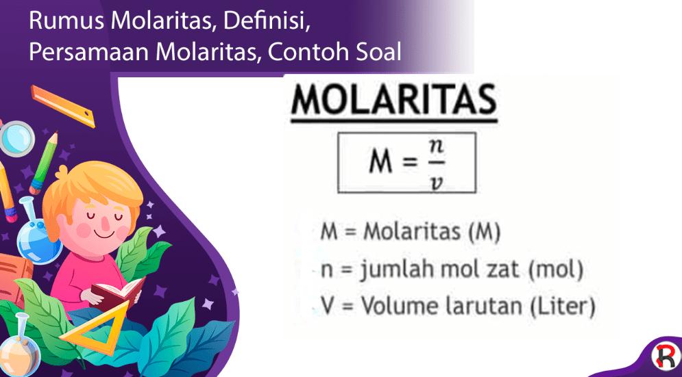 Rumus Molaritas, Definisi, Persamaan Molaritas, Contoh Soal