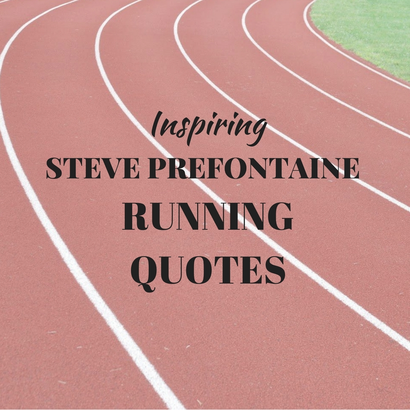 bill bowerman Archives » My Feet in Motion  Track And Field Quotes For Runners