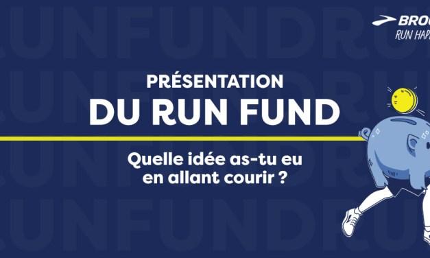 Projet Run fund Brooks; 200.000$ pour changer le monde et porter votre projet
