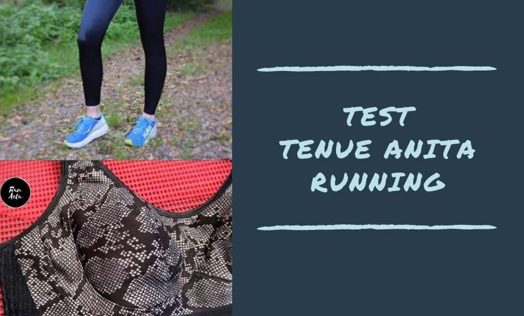 Test tenue Running Anita, notre avis sur le soutien-gorge extrême control et le pantalon Tights massage.