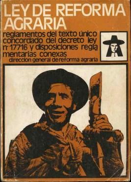 Ley de Reforma Agraria. El 24 de Junio de 1969, se promulgó el Decreto Ley N° 17716.