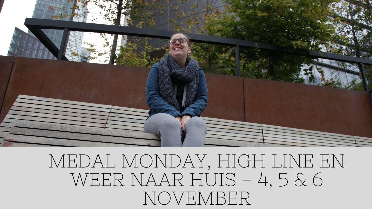 MEDAL MONDAY, HIGH LINE EN WEER NAAR HUIS – RUN AROUND THE WORLD