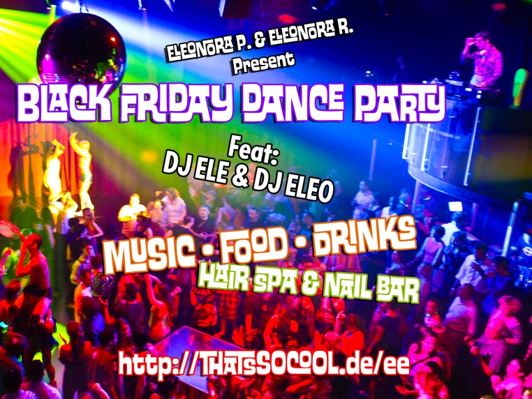 """poster for """"Black Friday Dance Party"""""""