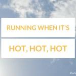 Running when its hot Title
