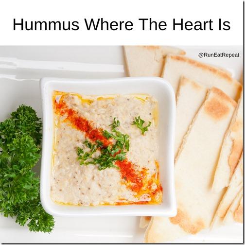 Hummus Where The Heart Is...