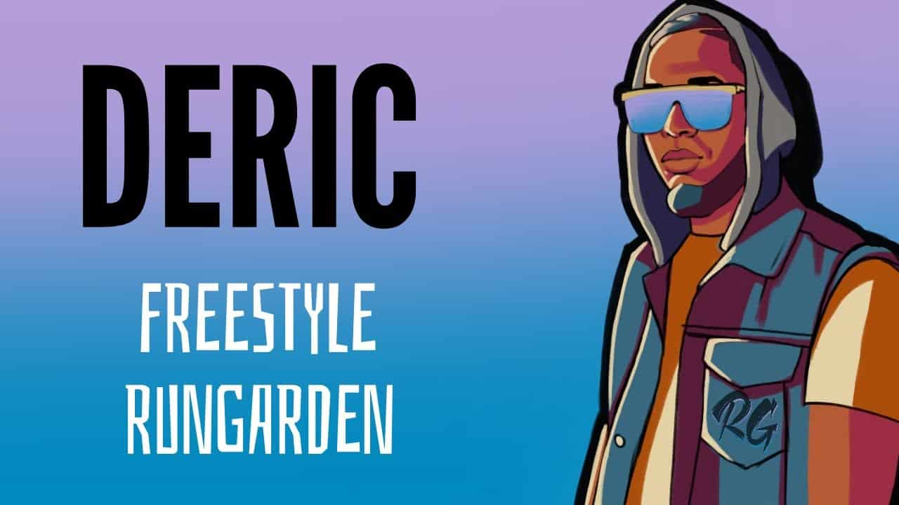 DERIC | RG Freestyle    [RUNGARDEN.RE]