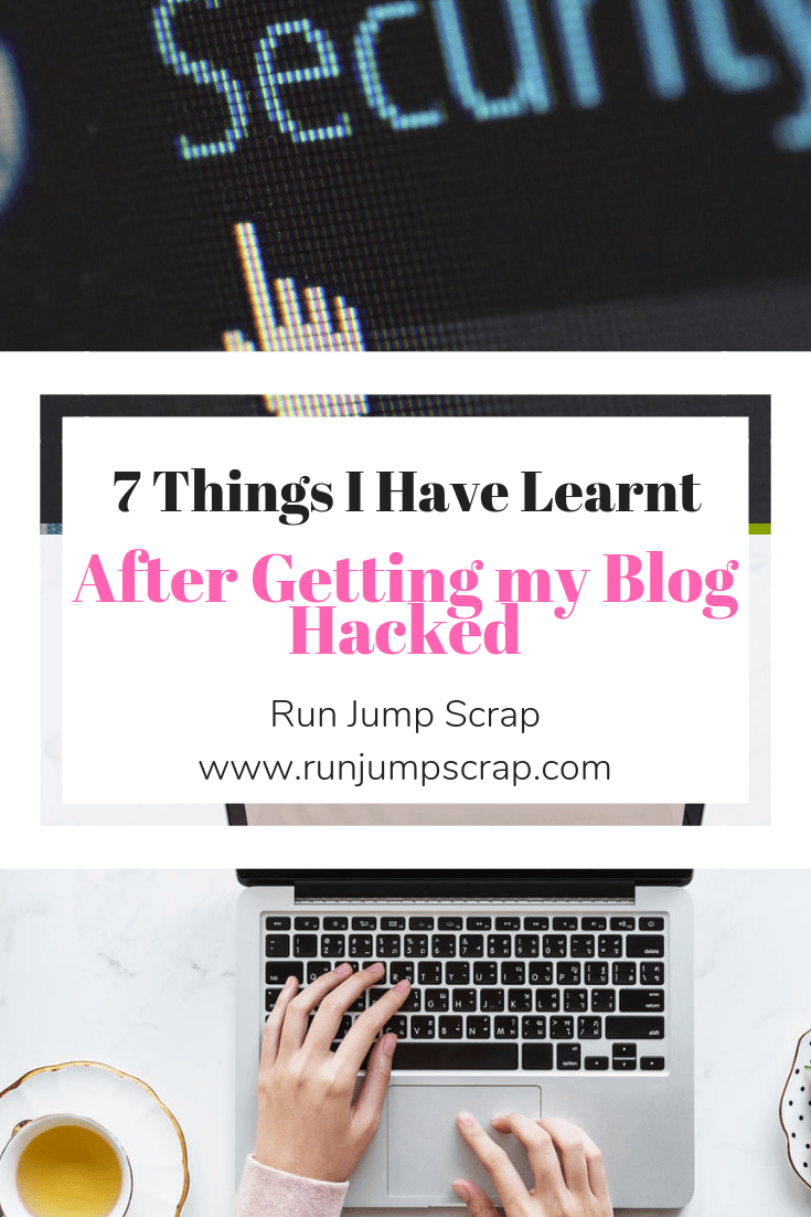 7 Things I have learnt since getting my blog hacked