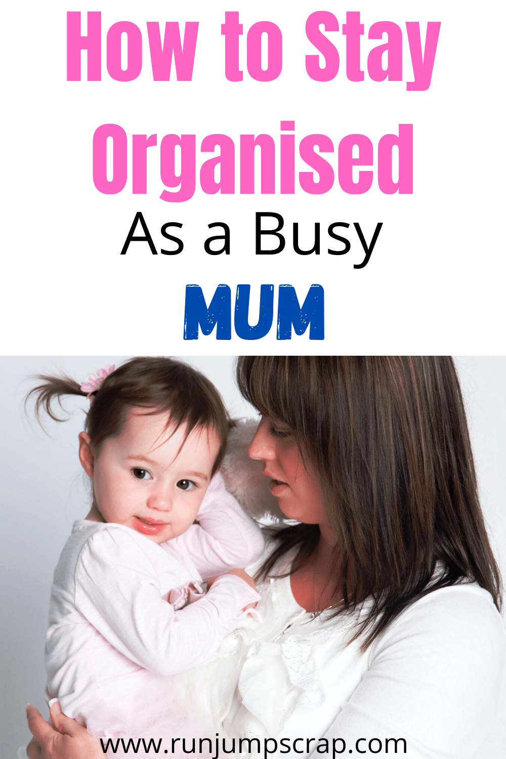 how to stay organised a busy mum