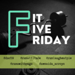 Fit Five Friday and the February Runfessional