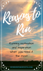 Running Inspiration and Motivation When You Need It the Most