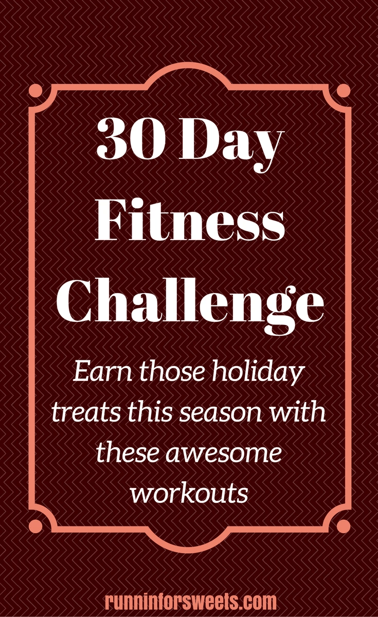 epic 30 day fitness challenge | runnin' for sweets