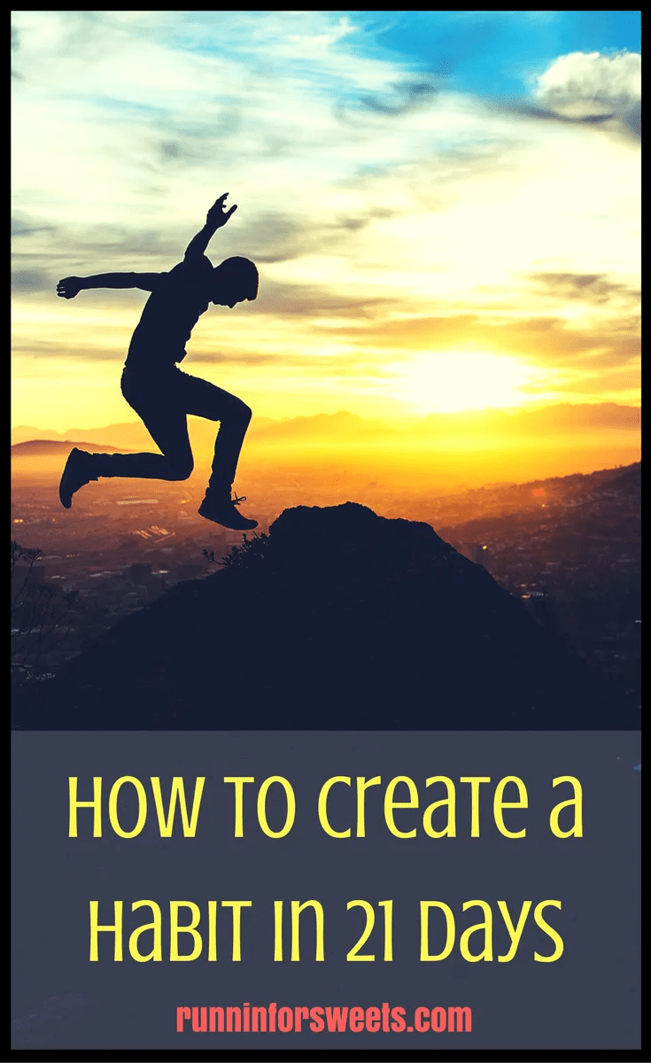 Creating a Habit in 21 Days Fitness