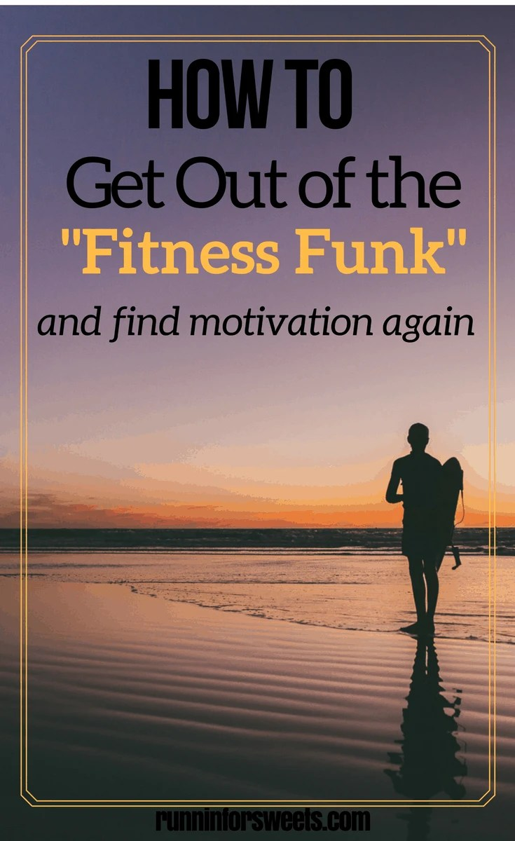 How to Get Out of the Fitness Funk and Get Motivated to Work Out Again