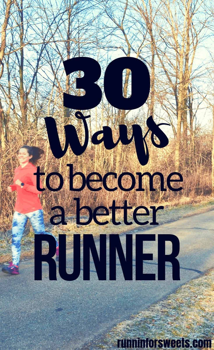 Have you ever found yourself wondering how to become a better runner? Maybe you're wanting to increase endurance, speed, or distance on the run. The possibilities are endless! These 30 ways to become a better runner will show you how to reach your full potential in training. These running tips are essential for beginners to pros alike! Become a better runner quickly. #runningtips #longdistance #trainingtips #runningendurance