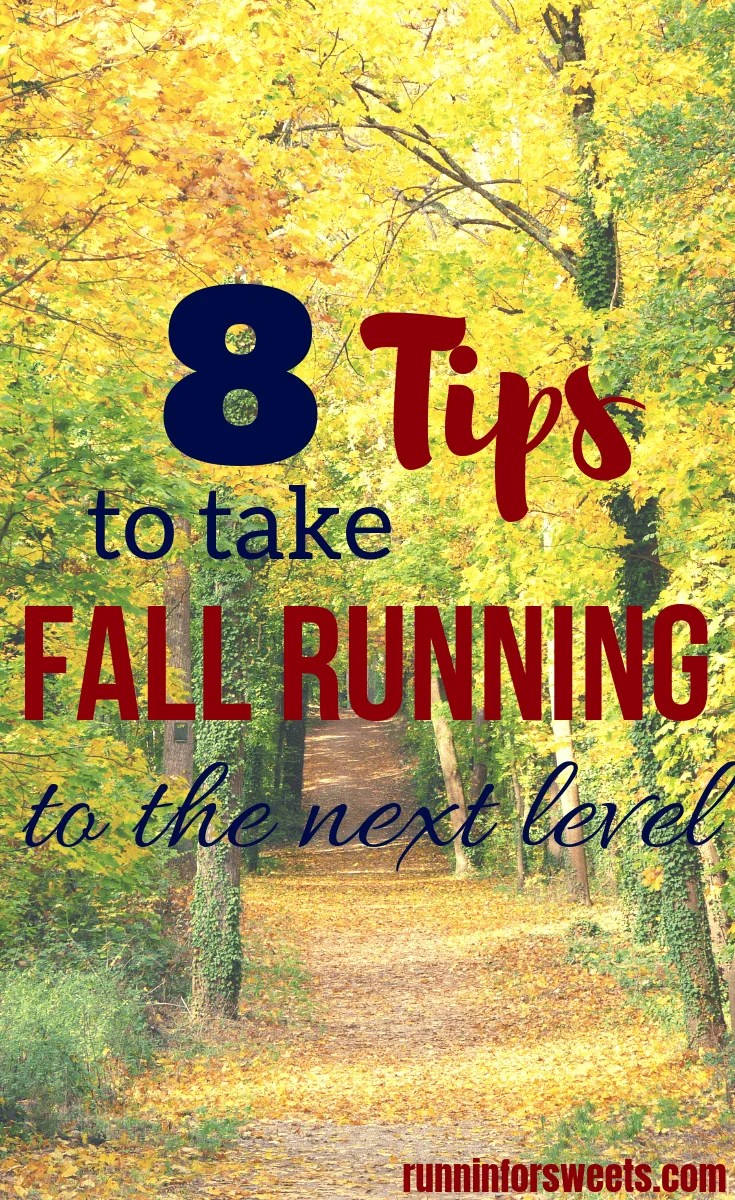 These 8 fall running tips will take your running and training to the next level this season. Take advantage of the optimal running conditions to drastically improve your running! #fallrunningtips #fallrunning #runningtips