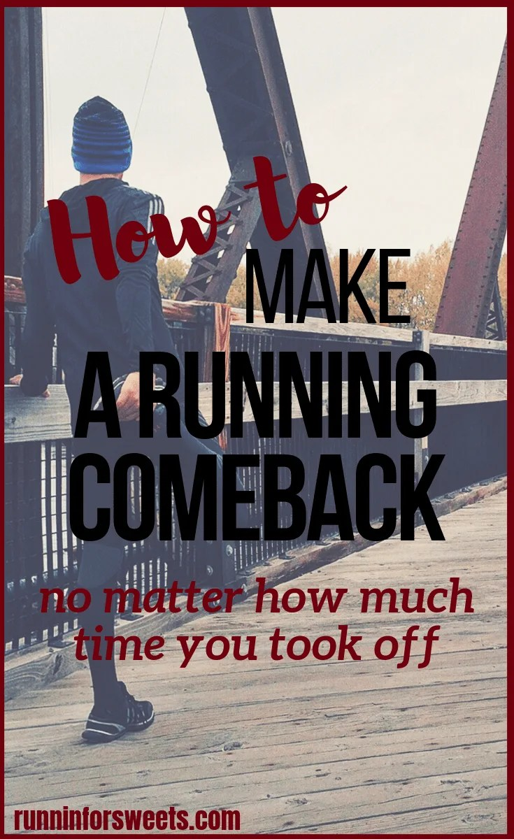 How to Make a Running Comeback after Taking Time Off