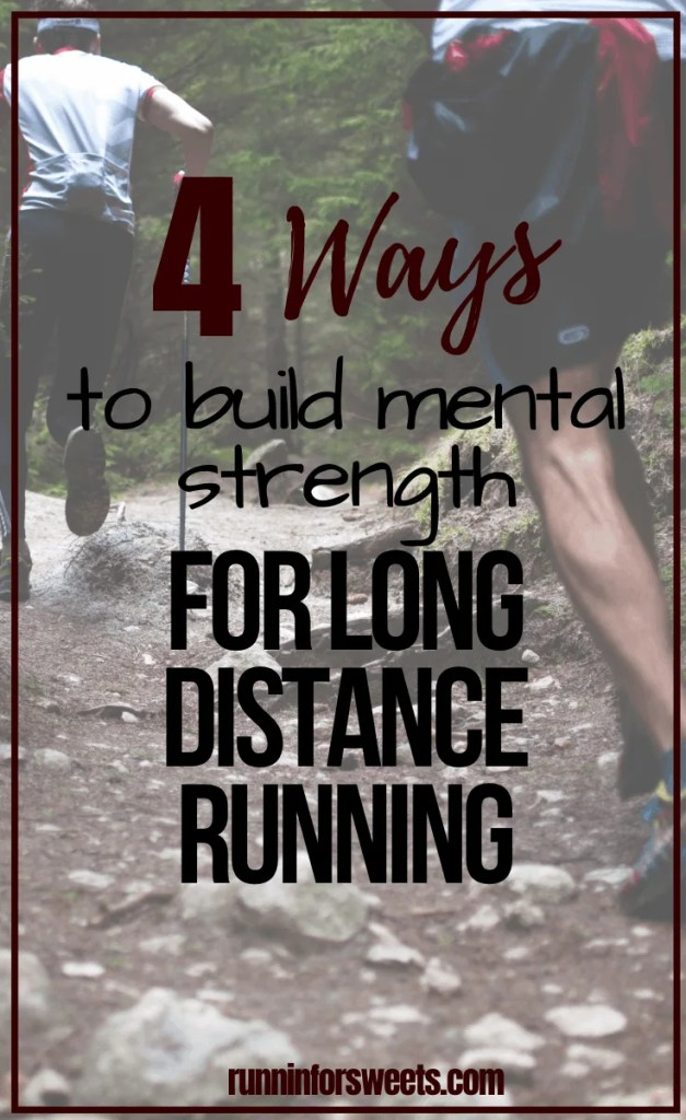 Long distance running requires a great deal of mental toughness. These 4 strategies will help you build mental strength in training to maintain a strong mind when running at all times. Building mental strength in fitness and sports is key to long term success! #mentalstrength #distancerunning #longdistancerunning #runningtips