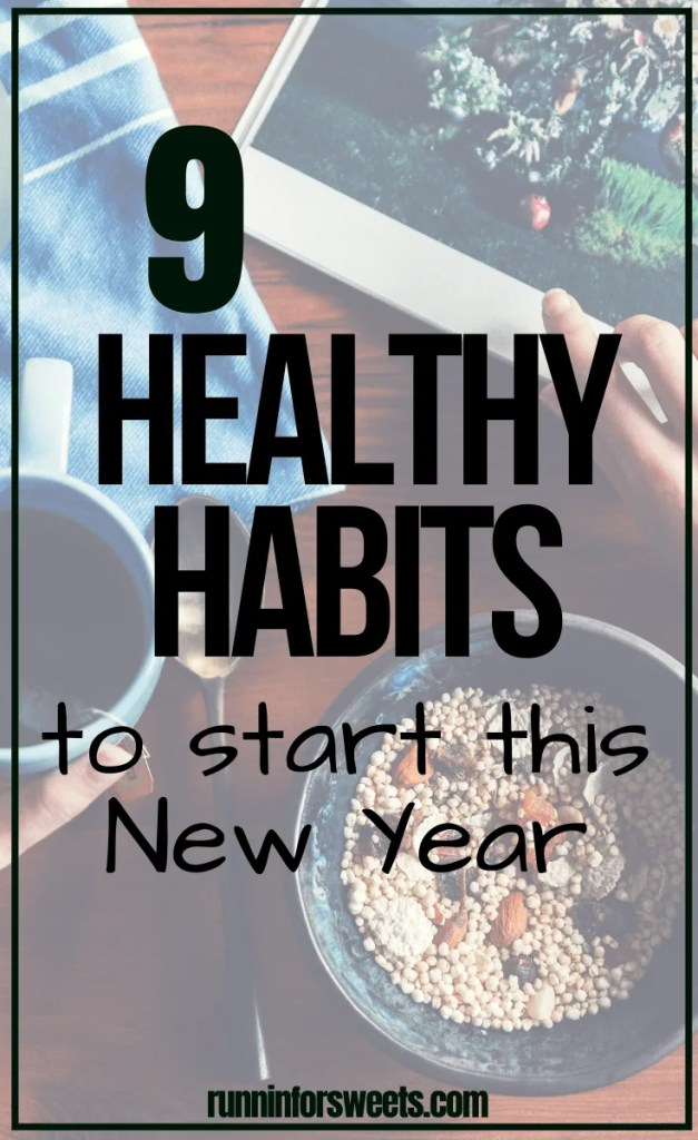 These 9 healthy habits are easy to start in the New Year. Find the inspiration you need to improve your health, fitness and happiness with just a few simple changes. Implement one or all of these daily habits into your life to make big changes in your health! #healthyhabits #healthynewyear #newyearresolution