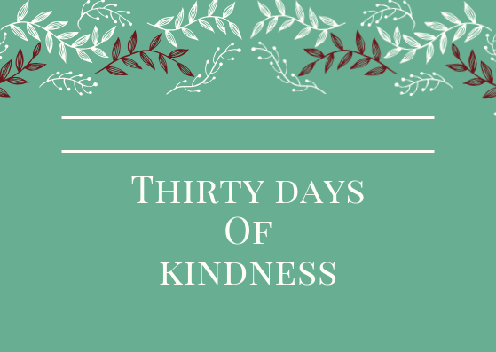 Thirty days of kindness (1)
