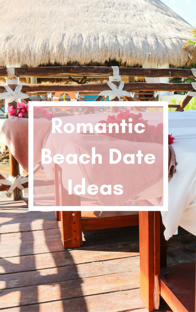 Romantic Beach Date Ideas for your Vacation