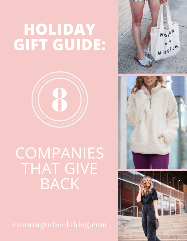 Holiday Gift Guide: 8 Companies That Give Back to Shop this Season featured by top Dallas life and style blogger, Running in Heels