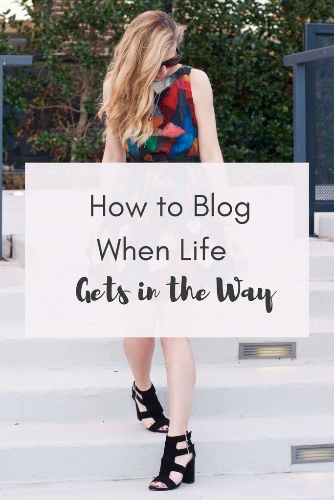 How to Blog When Life Gets in the Way