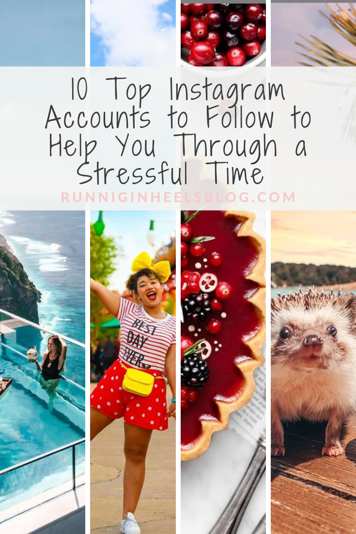 Top 10 Instagram accounts to follow to help you through stressful times, featured by top Dallas influencer Kasey of Running in Heels.