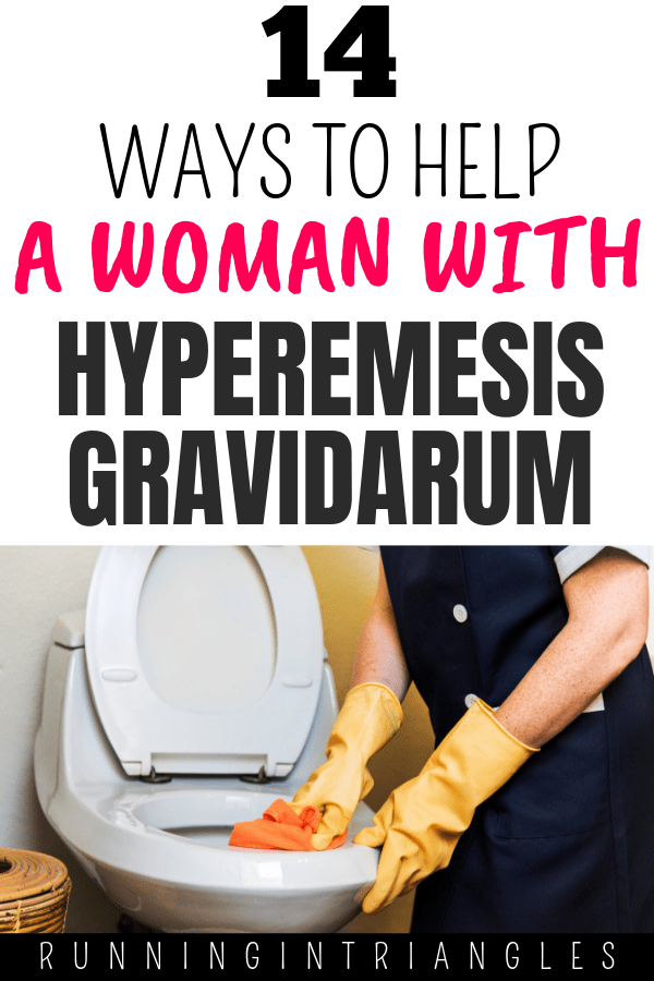 14 Ways to Help a Woman with Hyperemesis Gravidarum