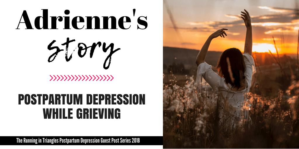 Adrienne's Postpartum Depression Story