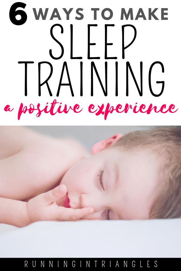 6 Ways to Make Sleep Training a Positive Experience