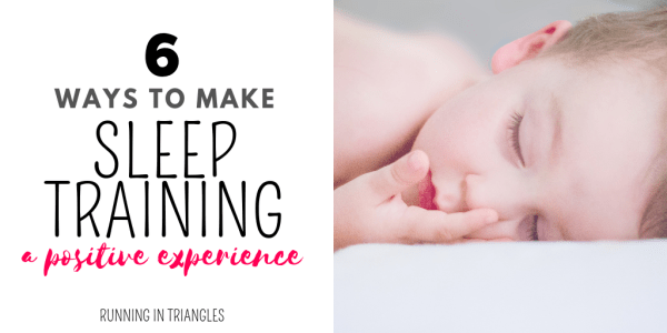 6 Ways to Make Sleep Training a Positive Experience