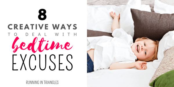 8 Creative Ways to Deal With Bedtime Excuses