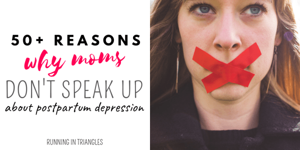 50 Reasons Why Moms Don't Talk About Postpartum Depression
