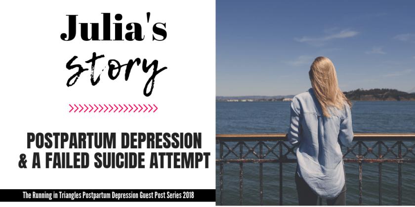 Julia's Postpartum Depression Story