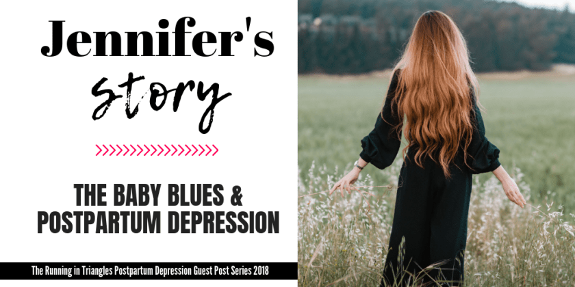 Jennifer's Postpartum Depression Story