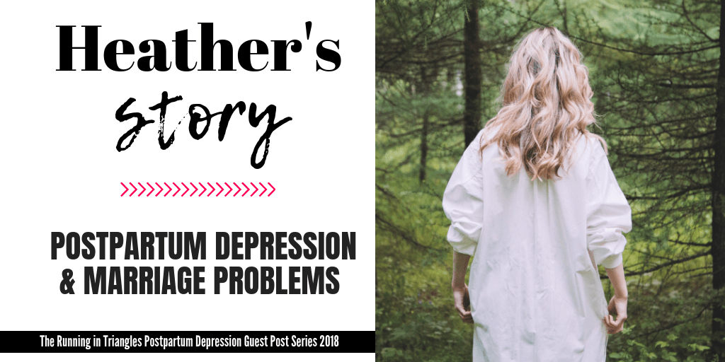 Heather's Postpartum Depression Story