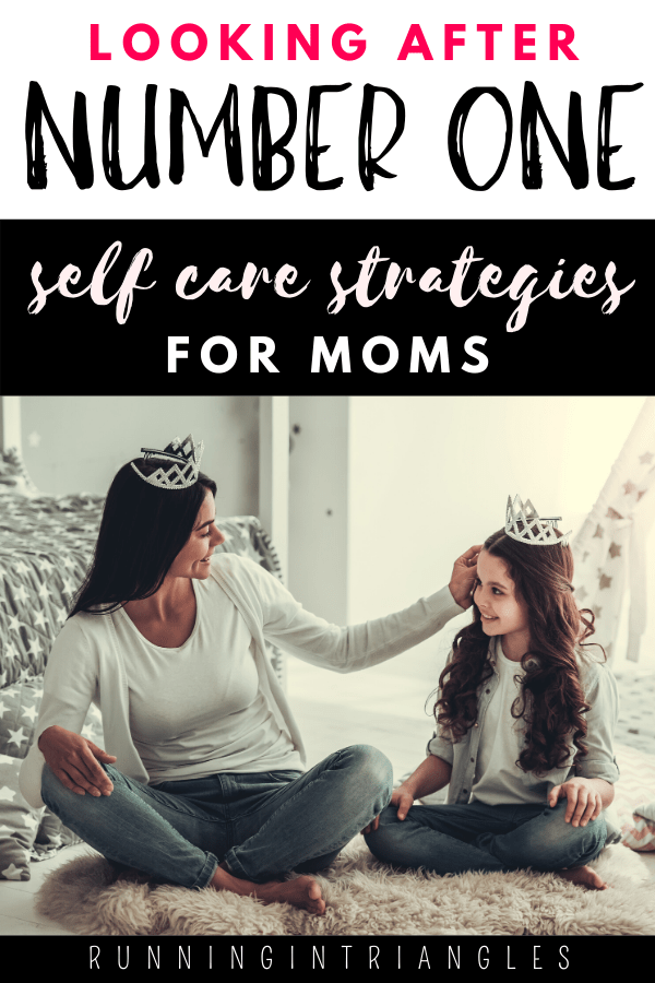 Self Care Strategies for Moms