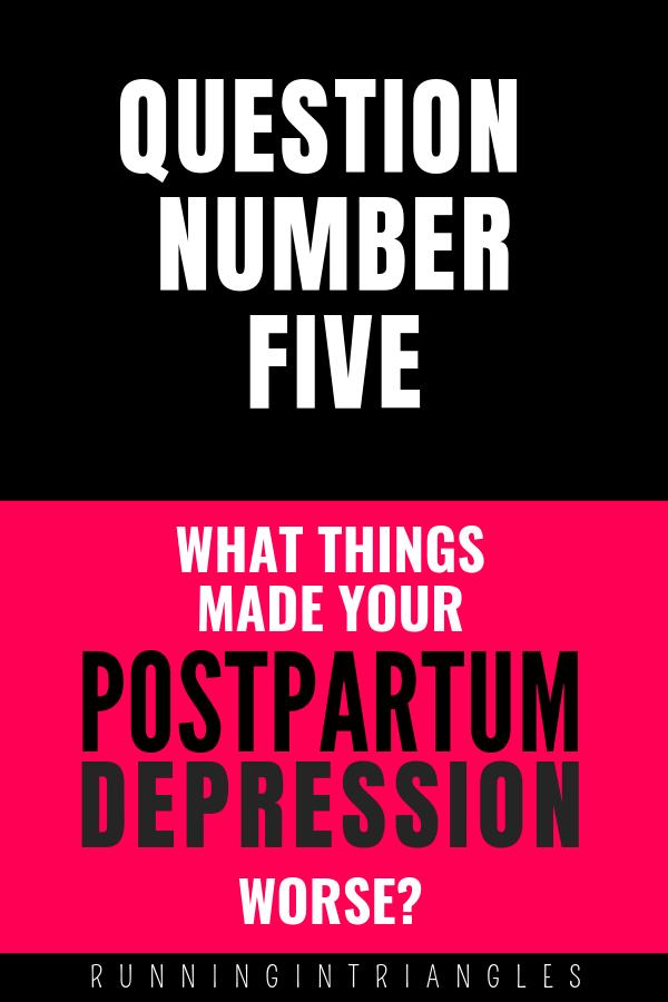 Postpartum Depression Triggers