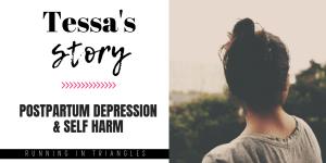 Tessa's Postpartum Depression Story