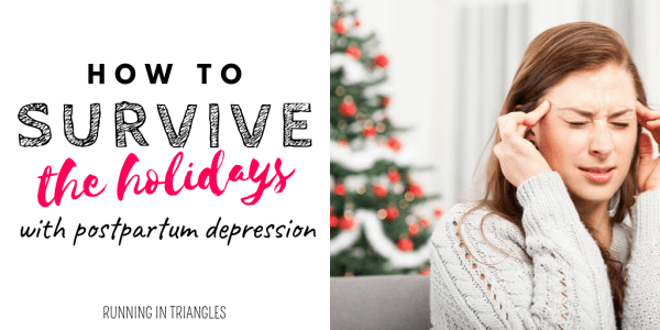 How to Survive the Holidays with Postpartum Depression