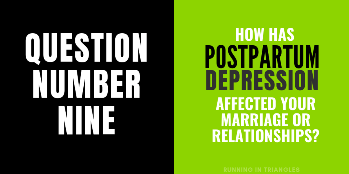 How Has Postpartum Depression Affected Your Marriage or Relationships?