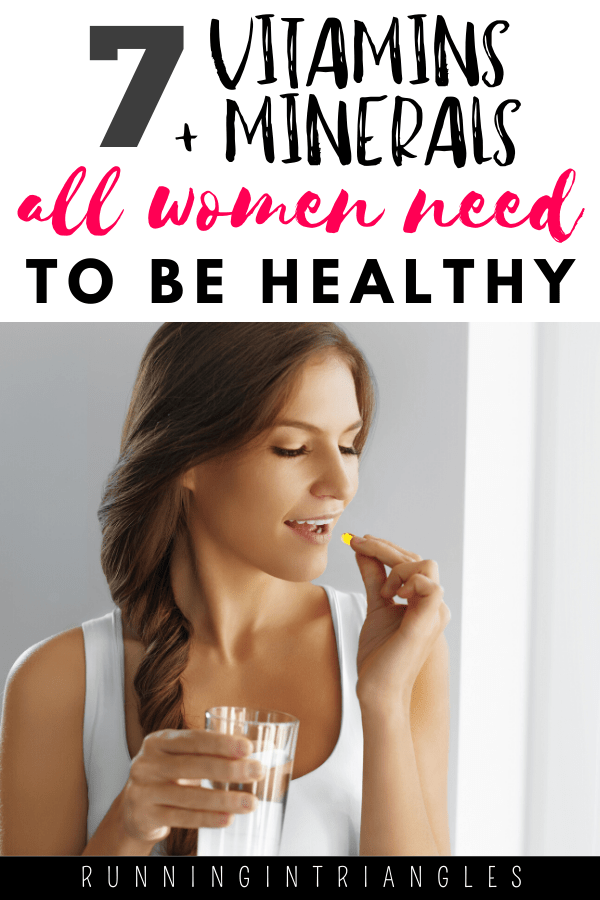 7 Vitamins and Minerals All Women Need To Be Healthy