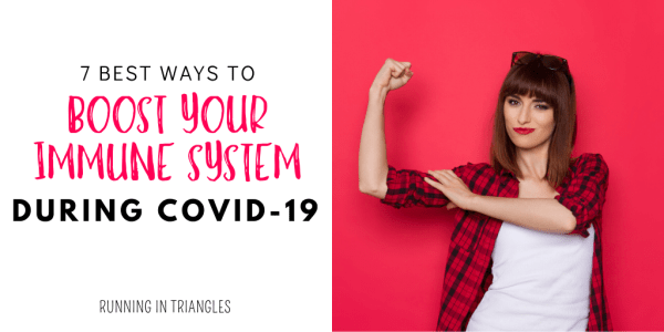 7 Best Ways to Boost Your Immune System During Covid-19