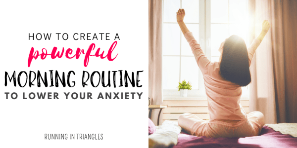 Create a Powerful Morning Routine to Lower Anxiety