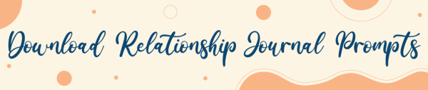 Relationship Journal Prompts