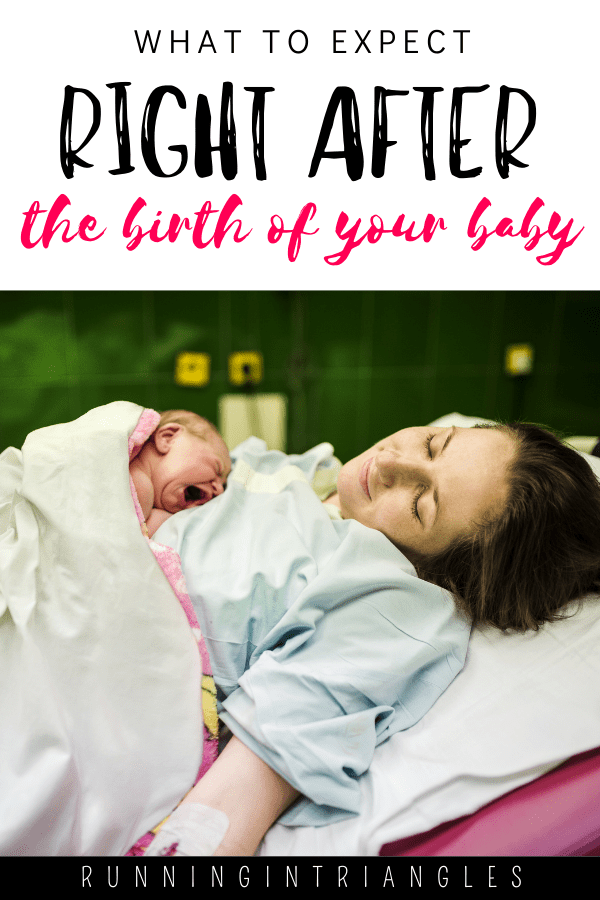 What to Expect Right After the Birth of Your Baby