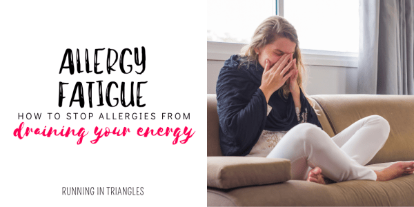 Allergy Fatigue: How to Stop Allergies from Draining Your Energy