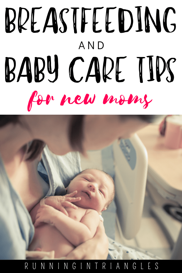 Breastfeeding and Baby Care Tips for New Moms