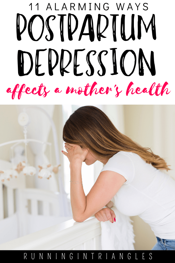 11 Alarming Ways Postpartum Depression Affects a Mother's Health